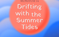 Drifting with the Summer Tides